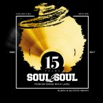SOUL2SOUL 15 YEARS ANNIVERSARY MIXTAPE - OLDSCHOOL EDITION  MIXED & COMPILED BY DJ REG x DJ STEVE MONEY