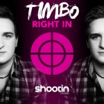 TIMBO - RIGHT IN