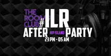 ILR Afterparty Hip Island im ROOMS CLUB