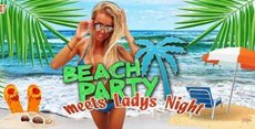 Beach Party meets Ladys Night