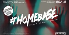 Homebase Techno @proTON 06.10.
