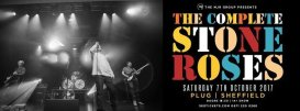 The Complete Stone Roses en Plug | Sheffield