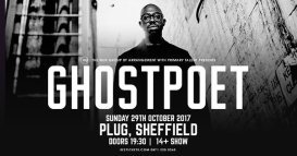 Ghostpoet en Plug | Sheffield