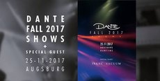 DANTE Fall 2017 Shows + Special Guest Isaac Vacuum