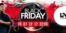 Black Friday meets DJ Long Night