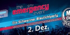 "Die Schweriner Blaulichtparty ""The Emergency Event"""