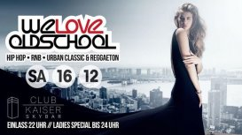 We Love Old School x Hip Hop, RnB, Classic & Reggaeton x Heilbronn