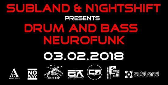 Subland meets N1ghtshift - The DnB & Neurofunk Edition