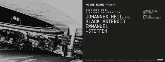 We are Techno w/ Johannes Heil (Live), Emmanuel, Black Asteroid