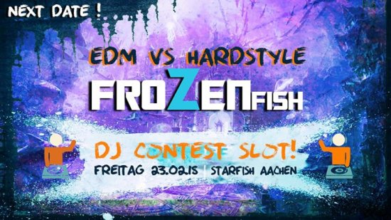 Frozen Fish - EDM vs Hardstyle & DJ Contest