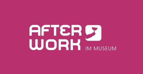After Work im Museum