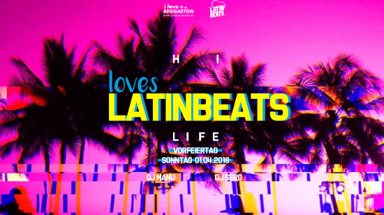 HI LIFE loves LATINBEATS // Stuttgart