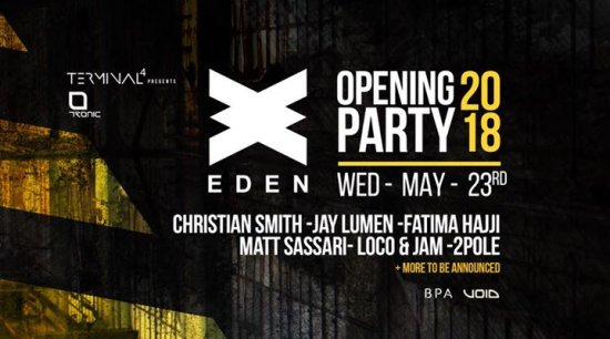 Eden Opening Party 2018