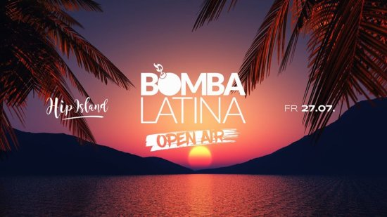 Bomba Latina OPEN AIR // Fr • 27.07. // Hip Island Heilbronn