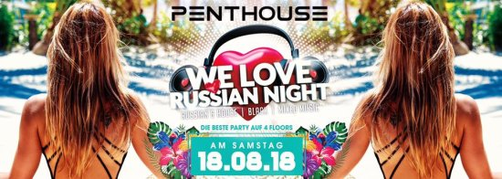 Club Penthouse - WE LOVE RUSSIAN NIGHT